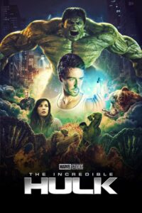 Marvel Cinematic Universe Phase One: The Incredible Hulk
